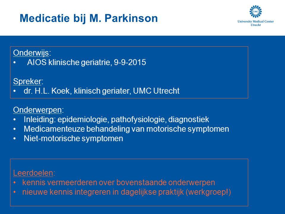 Medicatie bij M. Parkinson