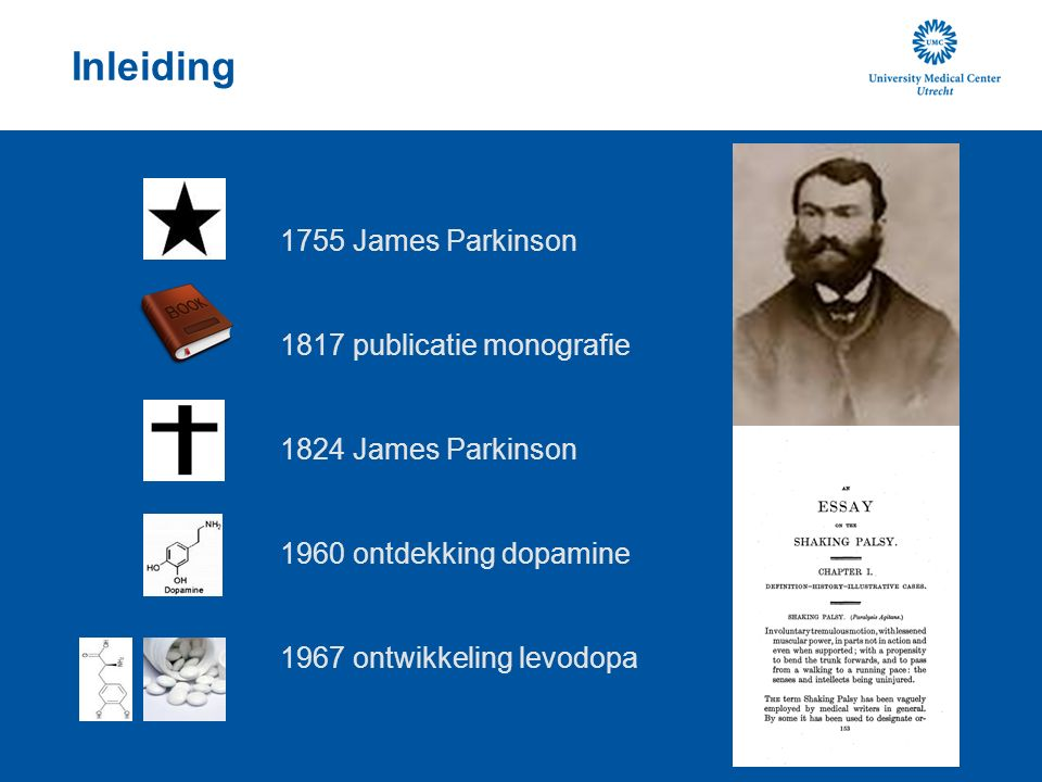 1755 Inleiding 1755 James Parkinson 1817 publicatie monografie
