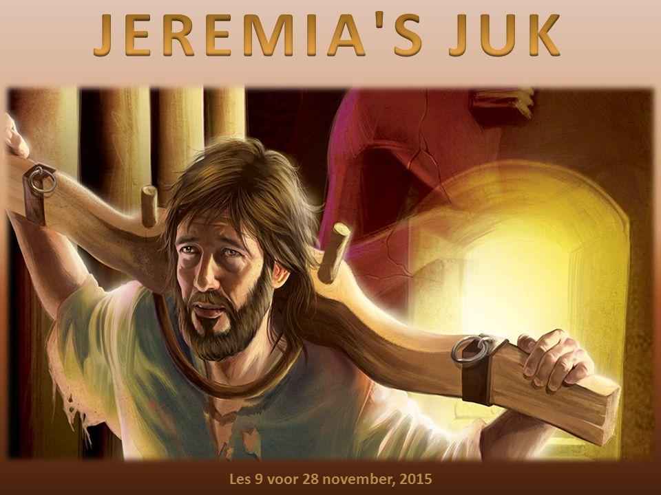 JEREMIA S JUK Les 9 voor 28 november, 2015
