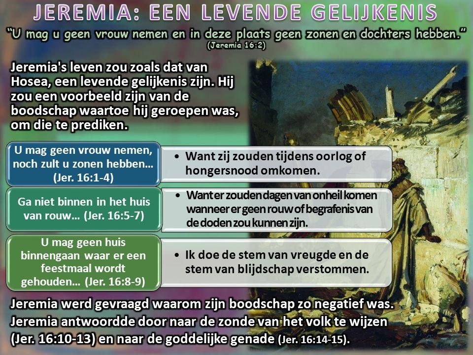 JEREMIA: EEN LEVENDE GELIJKENIS