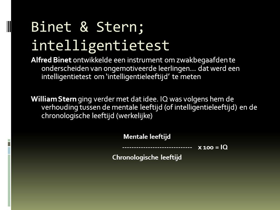 Binet & Stern; intelligentietest
