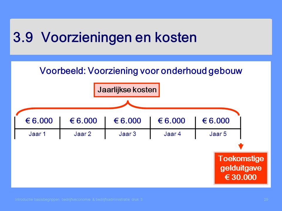 3.9 Voorzieningen en kosten