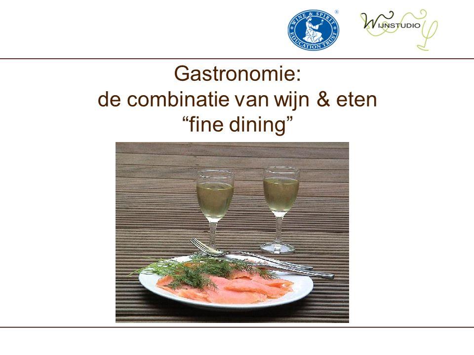 Gastronomie: de combinatie van wijn & eten fine dining