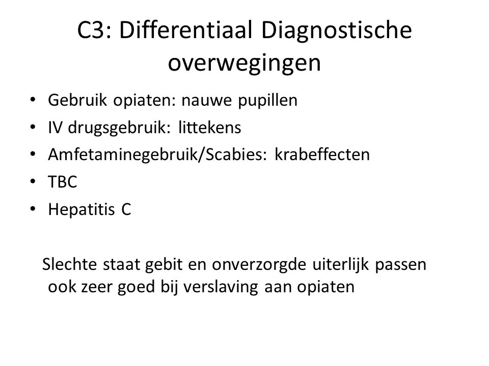 C3: Differentiaal Diagnostische overwegingen