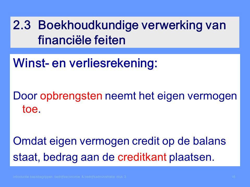 2.3 Boekhoudkundige verwerking van financiële feiten