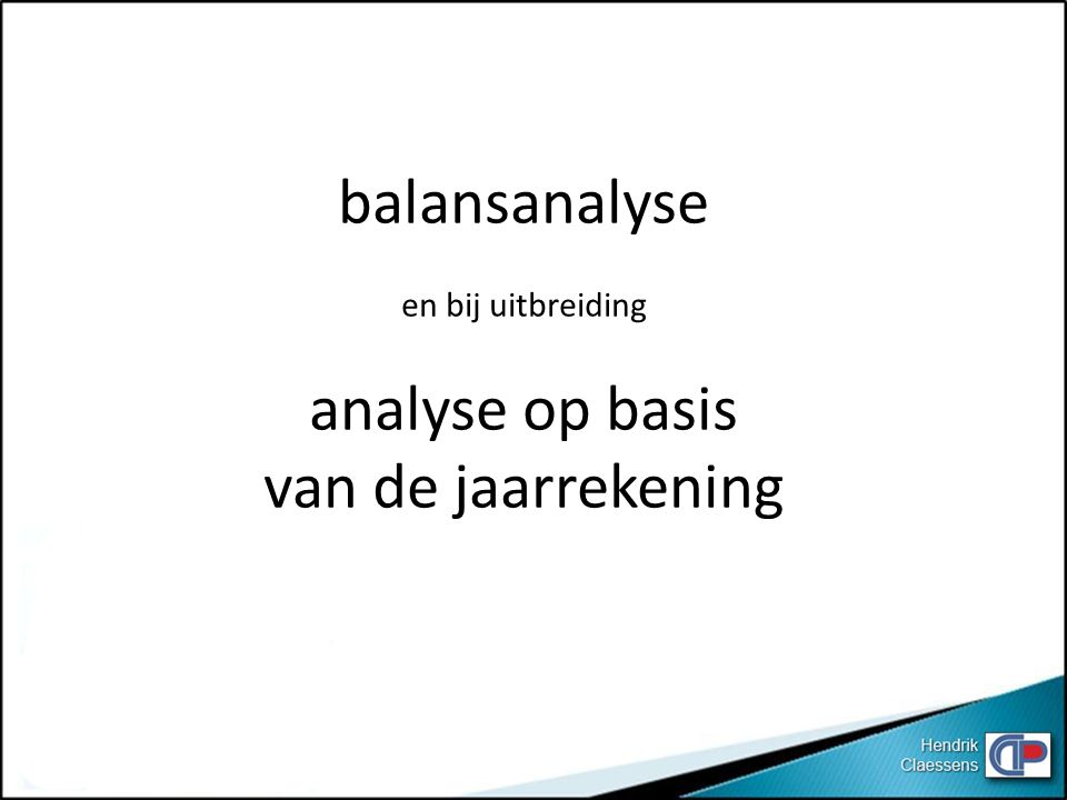balansanalyse en bij uitbreiding analyse op basis van de jaarrekening
