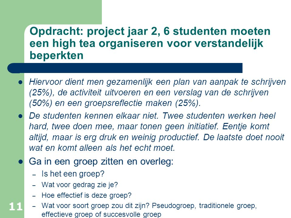 Opdracht: project jaar 2, 6 studenten moeten een high tea organiseren voor verstandelijk beperkten