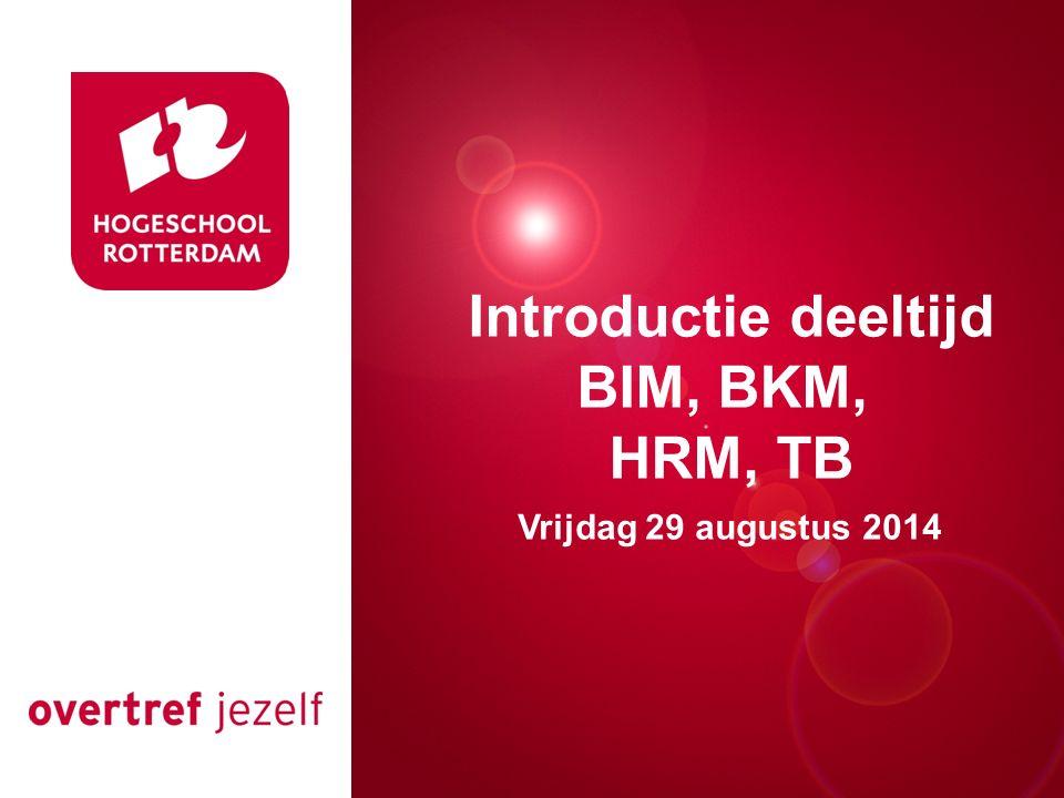 Introductie deeltijd BIM, BKM,