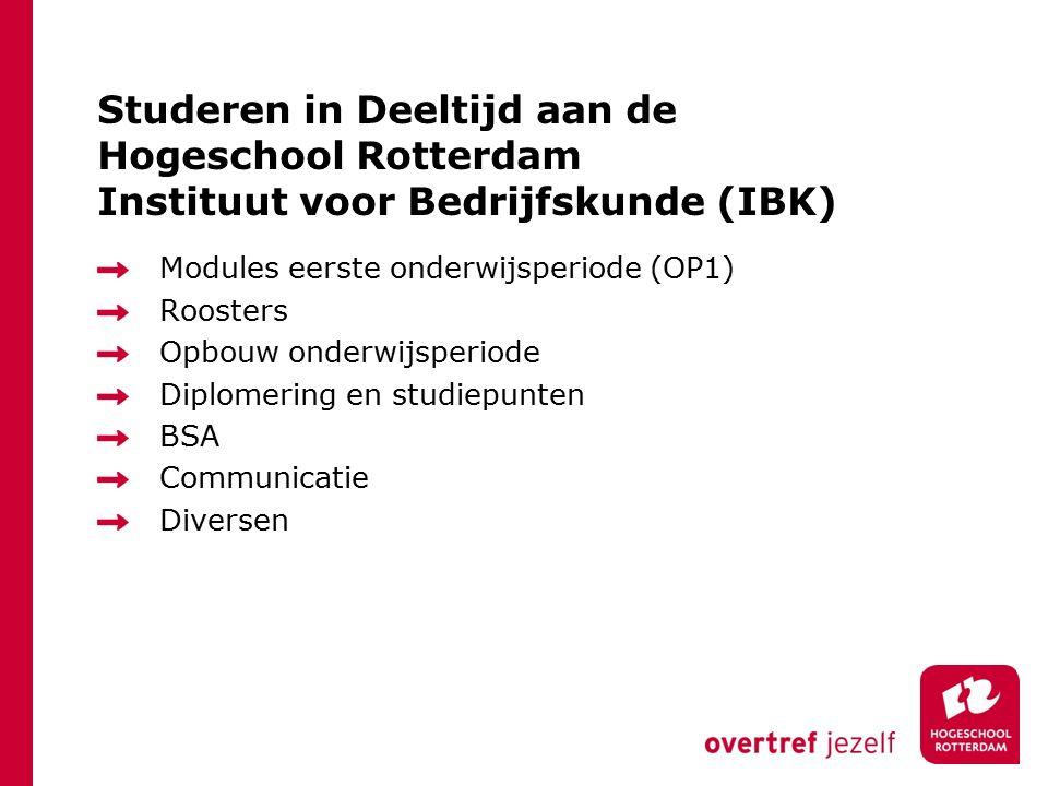 Studeren in Deeltijd aan de Hogeschool Rotterdam Instituut voor Bedrijfskunde (IBK)