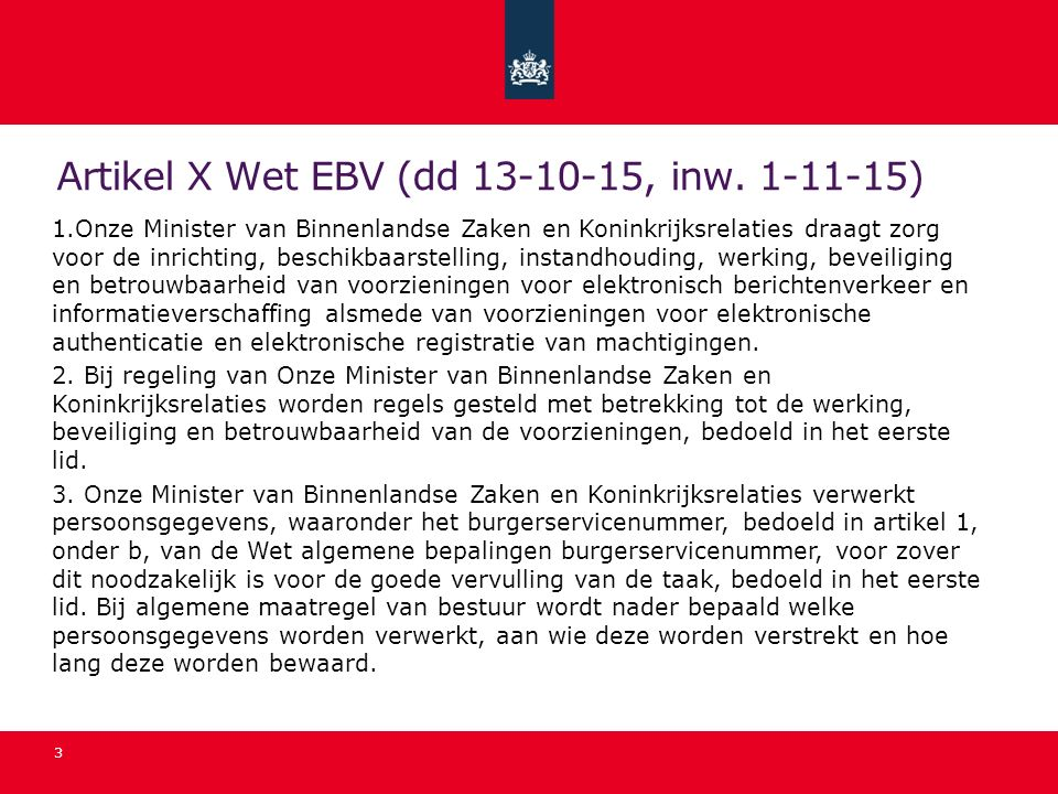 Artikel X Wet EBV (dd 13-10-15, inw. 1-11-15)