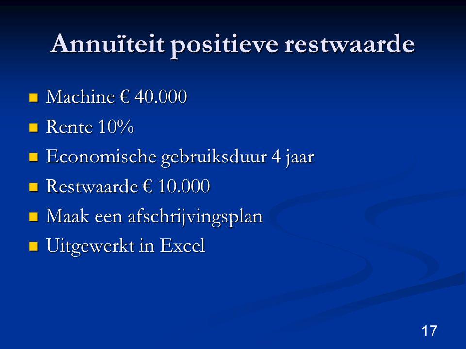 Annuïteit positieve restwaarde