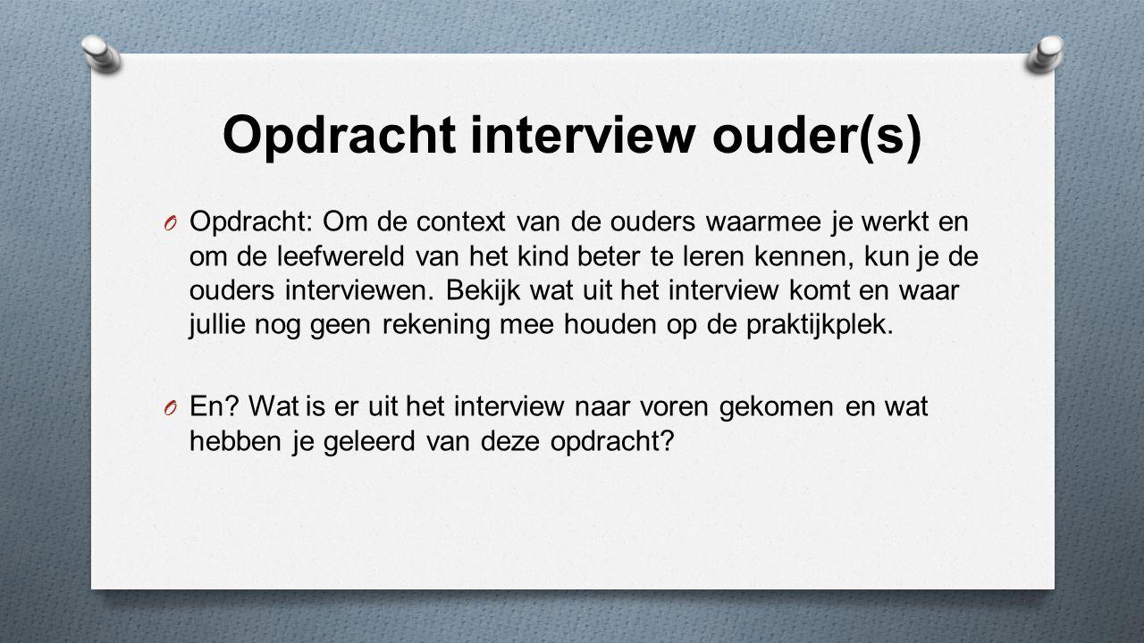 Opdracht interview ouder(s)