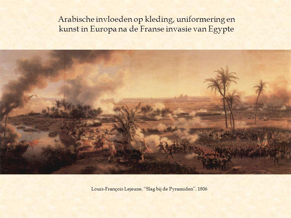 Arabische invloeden op kleding, uniformering en kunst in Europa na de Franse invasie van Egypte