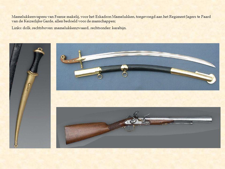 Mamelukkenwapens van Franse makelij, voor het Eskadron Mamelukken, toegevoegd aan het Regiment Jagers te Paard van de Keizerlijke Garde, allen bedoeld voor de manschappen;