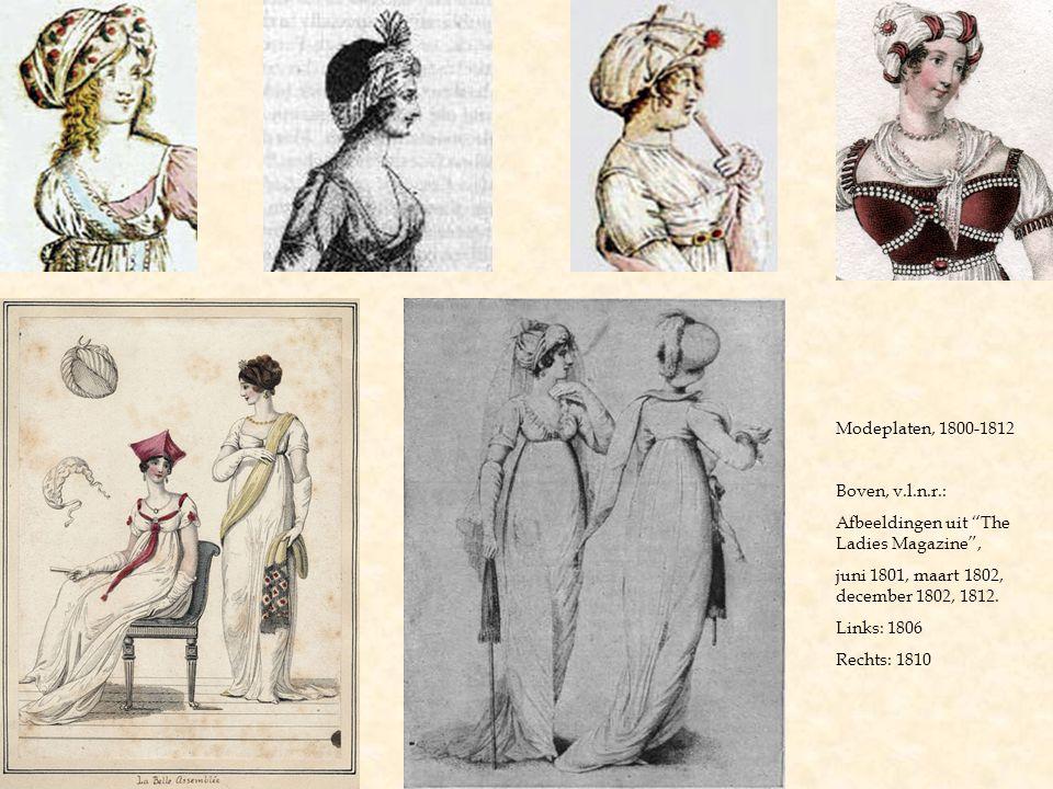 Modeplaten, 1800-1812 Boven, v.l.n.r.: Afbeeldingen uit The Ladies Magazine , juni 1801, maart 1802, december 1802, 1812.