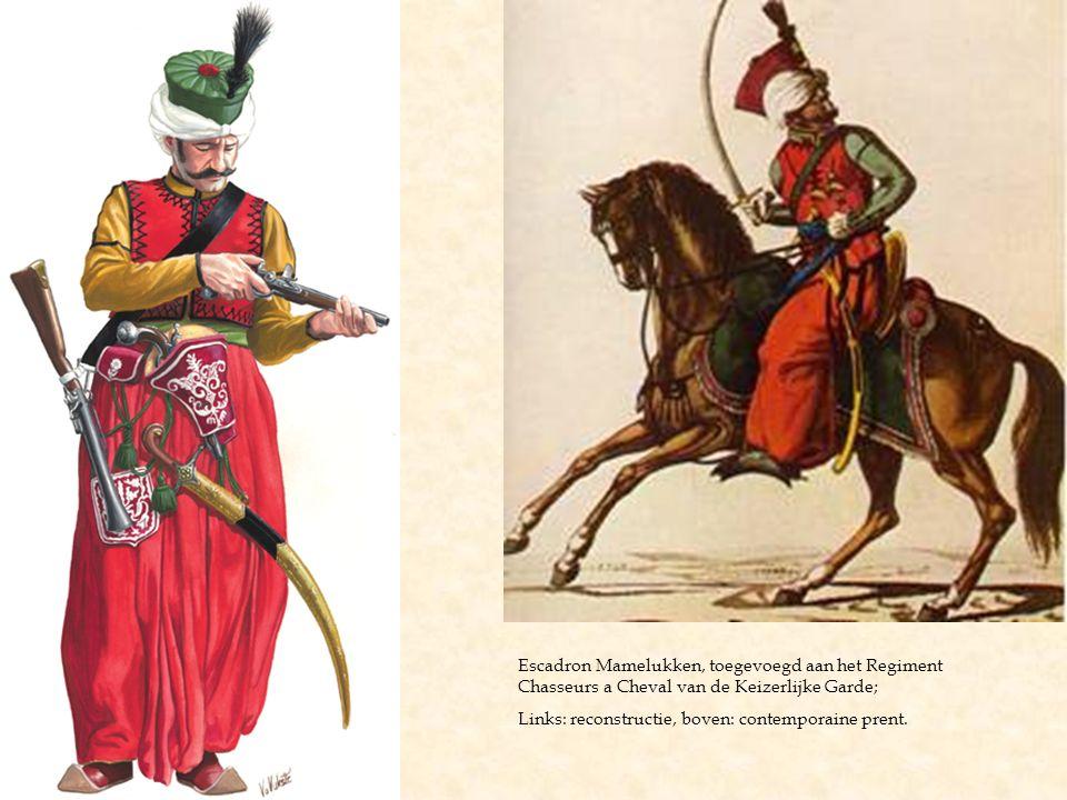Escadron Mamelukken, toegevoegd aan het Regiment Chasseurs a Cheval van de Keizerlijke Garde;