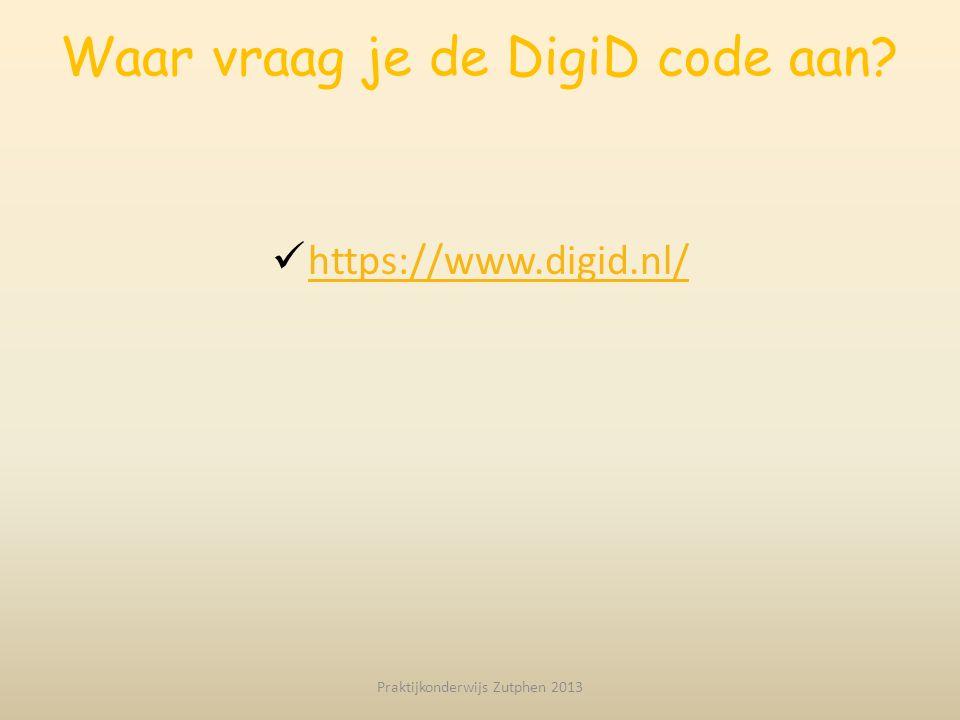 Waar vraag je de DigiD code aan