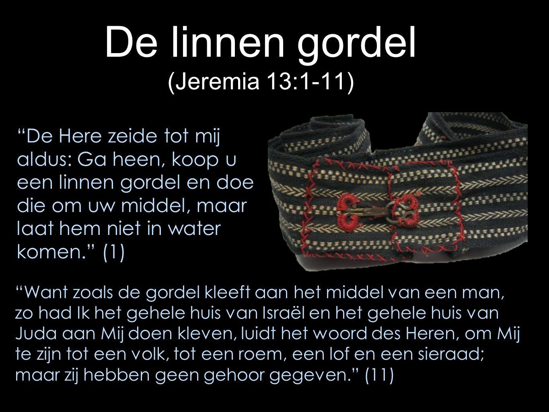 De linnen gordel (Jeremia 13:1-11)