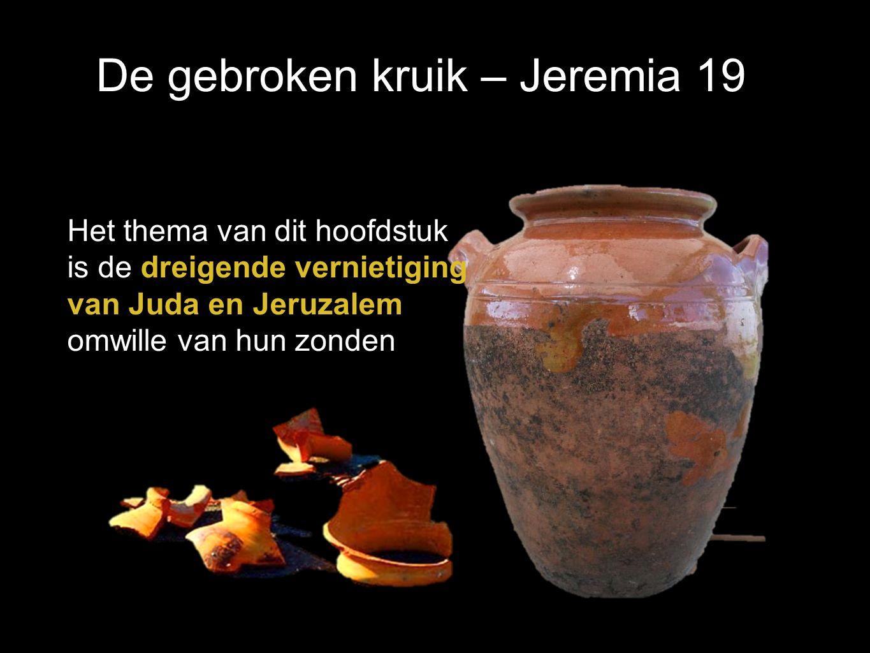 De gebroken kruik – Jeremia 19