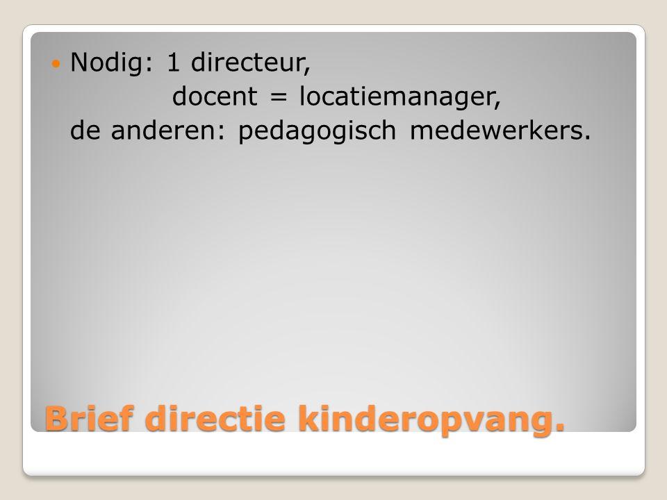 Brief directie kinderopvang.