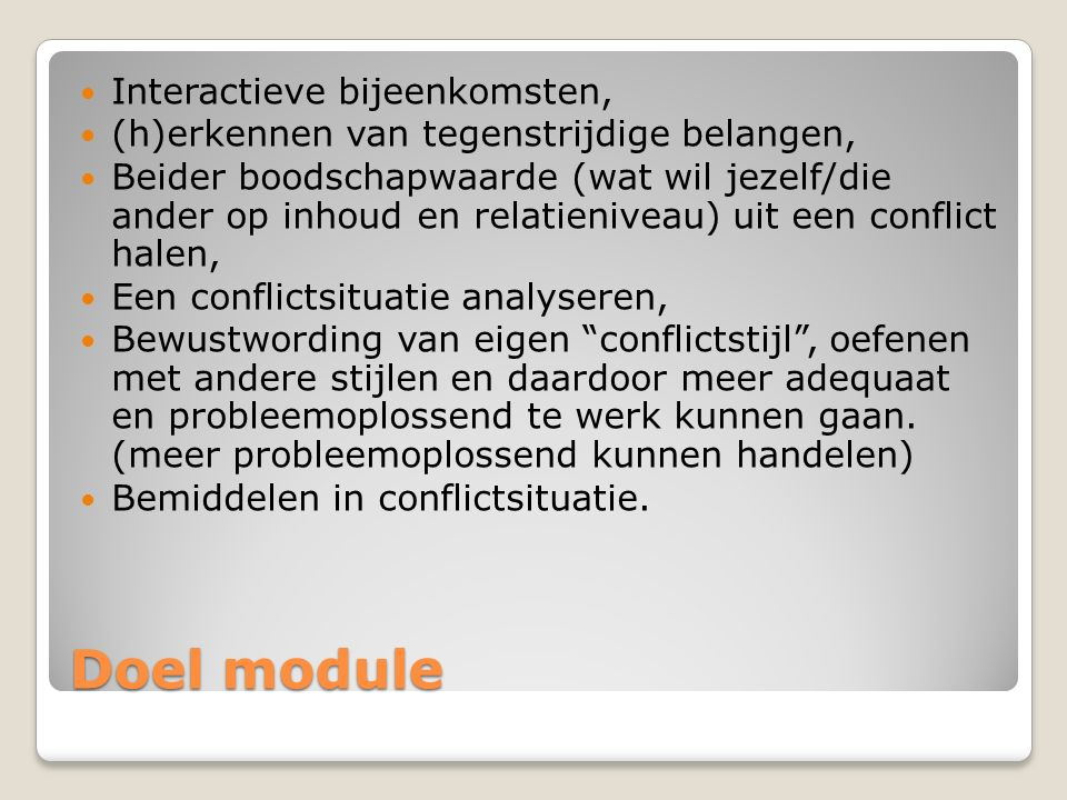 Doel module Interactieve bijeenkomsten,