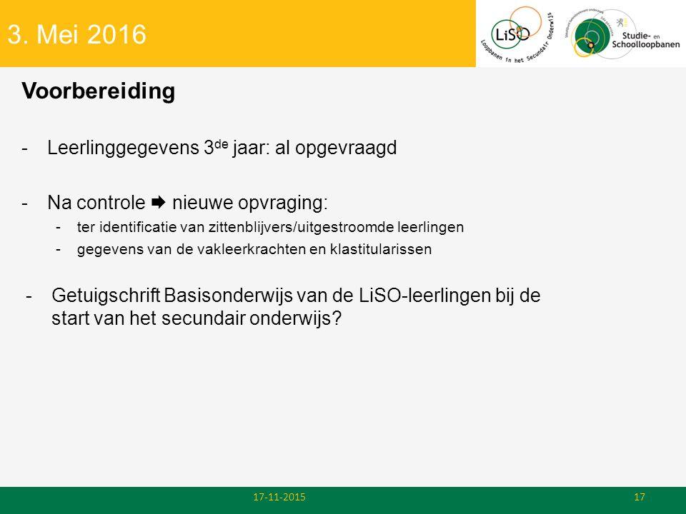 3. Mei 2016 Voorbereiding Leerlinggegevens 3de jaar: al opgevraagd