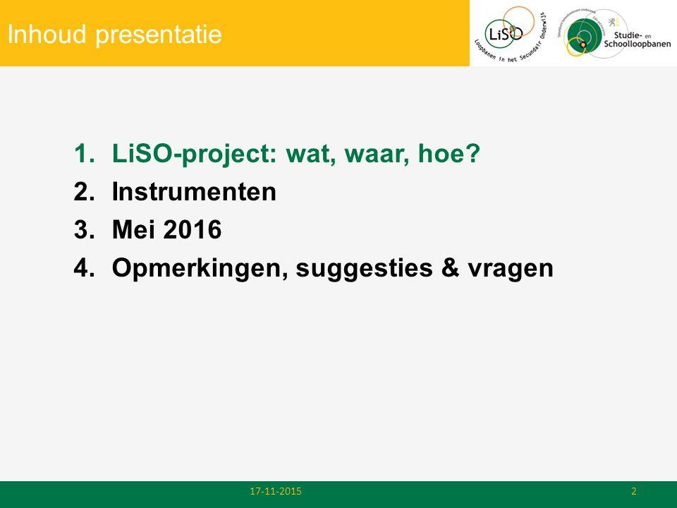 LiSO-project: wat, waar, hoe Instrumenten Mei 2016