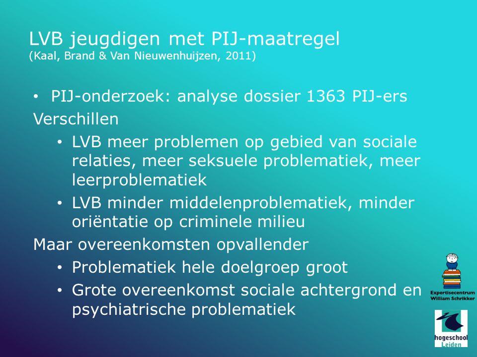 LVB jeugdigen met PIJ-maatregel (Kaal, Brand & Van Nieuwenhuijzen, 2011)