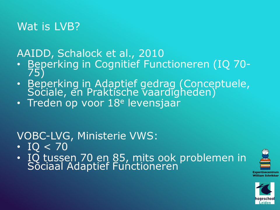 Wat is LVB AAIDD, Schalock et al., 2010