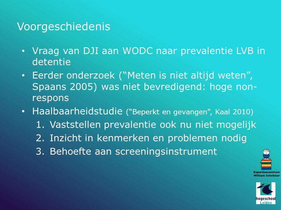 Voorgeschiedenis Vraag van DJI aan WODC naar prevalentie LVB in detentie.
