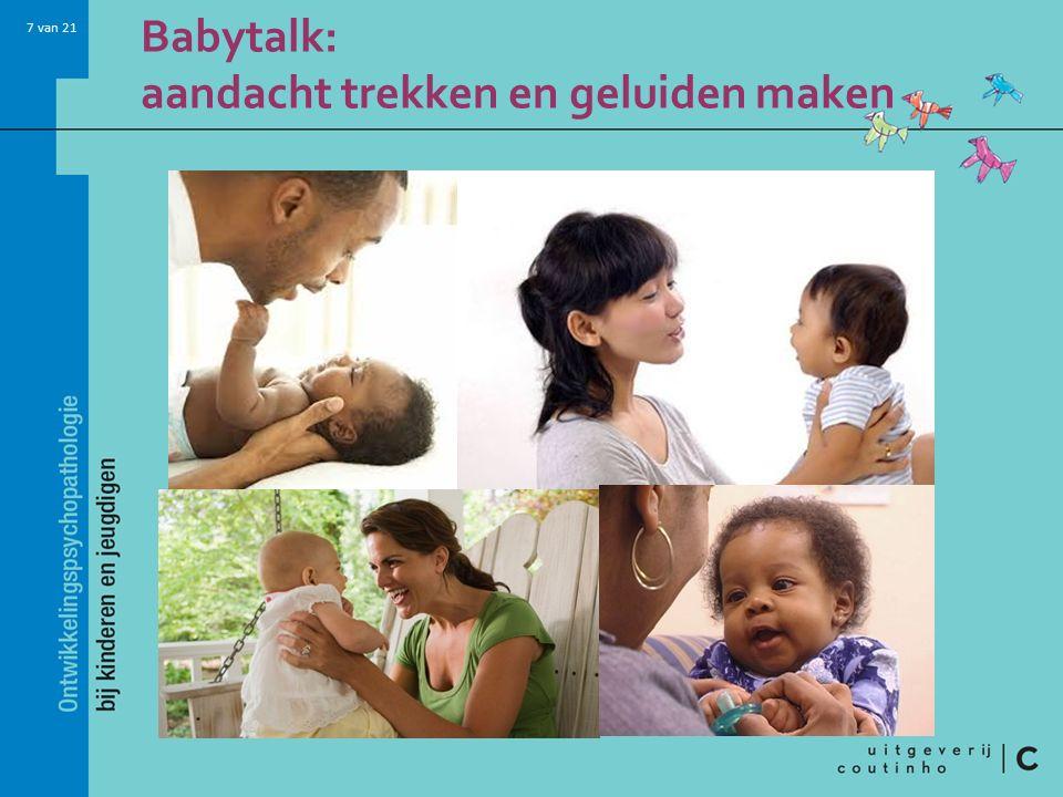 Babytalk: aandacht trekken en geluiden maken