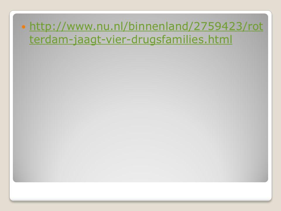 http://www.nu.nl/binnenland/2759423/rot terdam-jaagt-vier-drugsfamilies.html