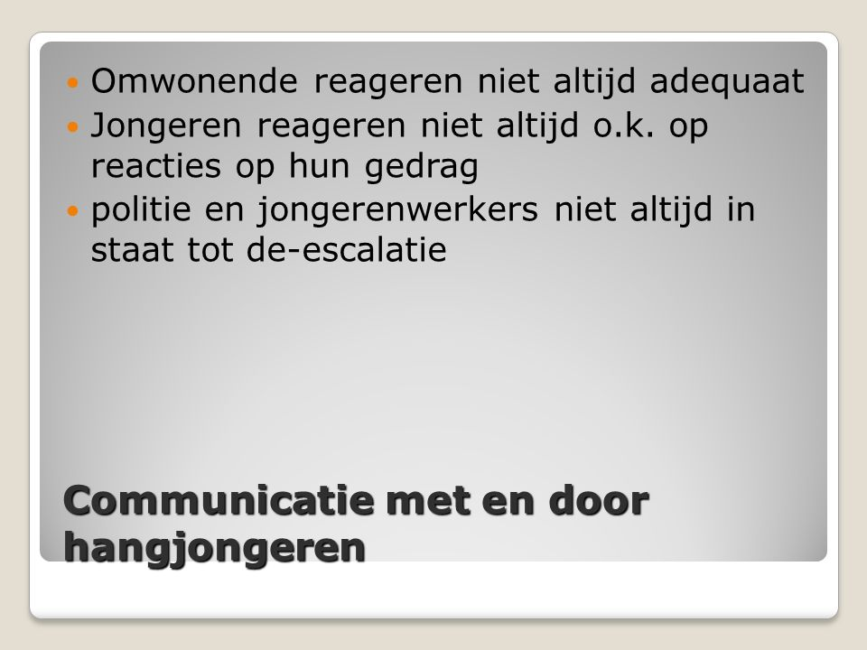Communicatie met en door hangjongeren