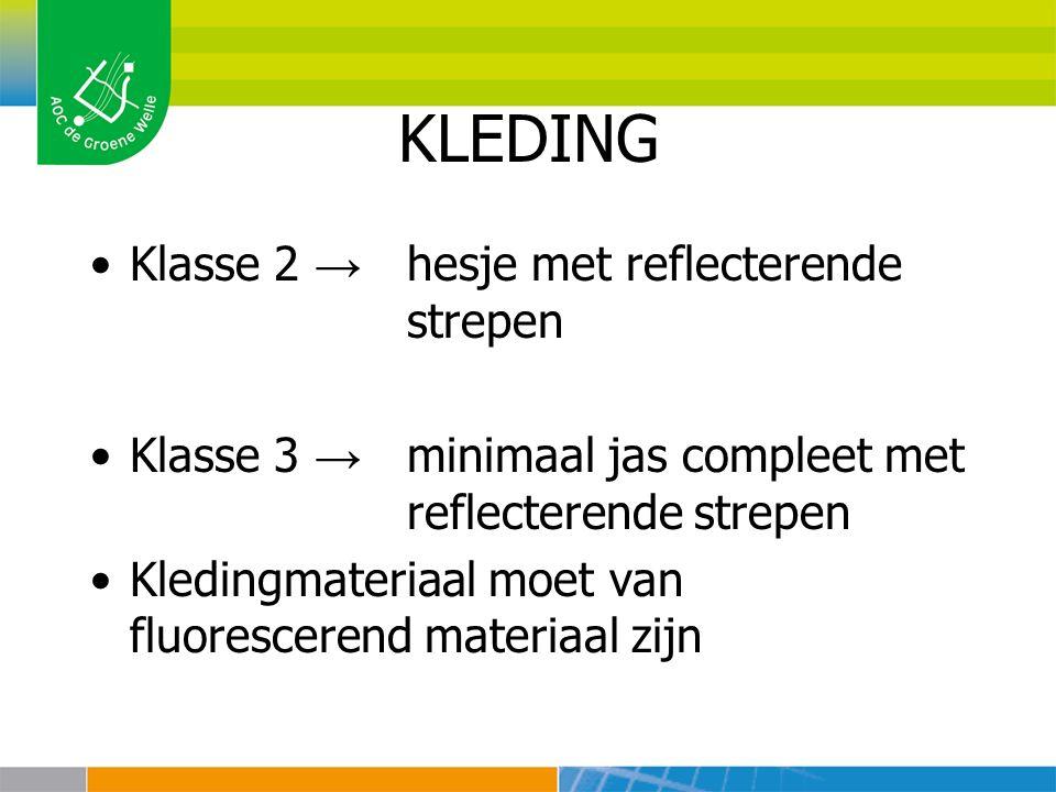 KLEDING Klasse 2 → hesje met reflecterende strepen