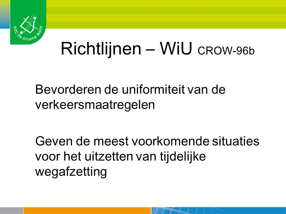 Richtlijnen – WiU CROW-96b