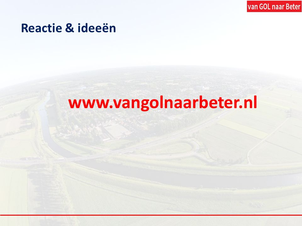 Reactie & ideeën www.vangolnaarbeter.nl