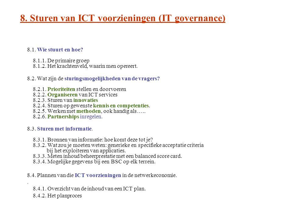 8. Sturen van ICT voorzieningen (IT governance)