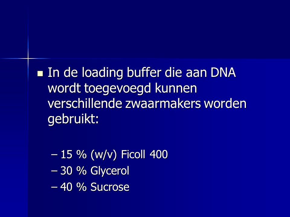In de loading buffer die aan DNA wordt toegevoegd kunnen verschillende zwaarmakers worden gebruikt: