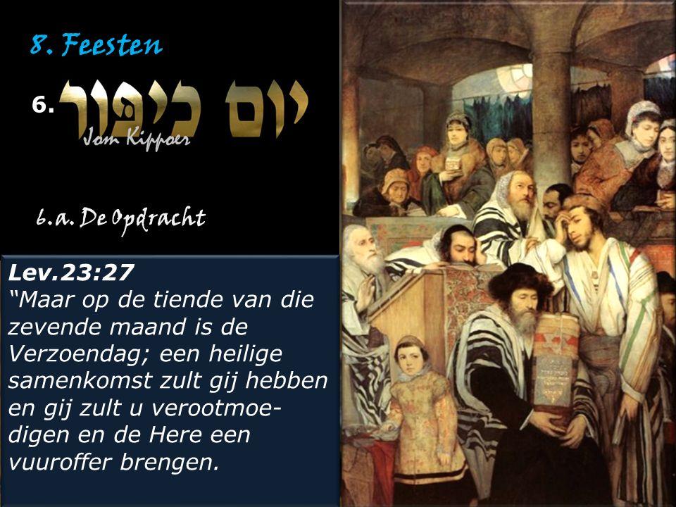 8. Feesten 6. 6.a. De Opdracht Lev.23:27