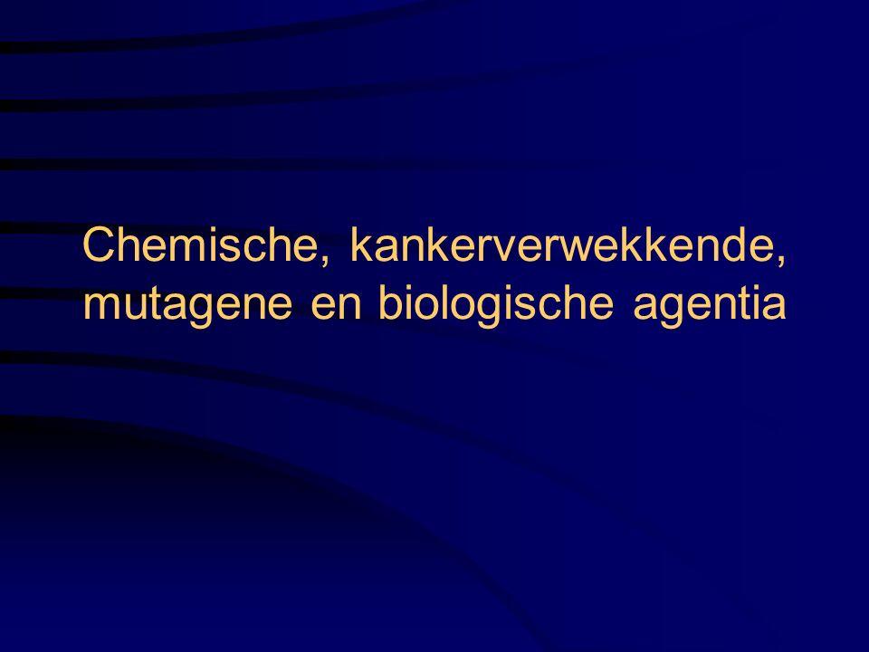 Chemische, kankerverwekkende, mutagene en biologische agentia