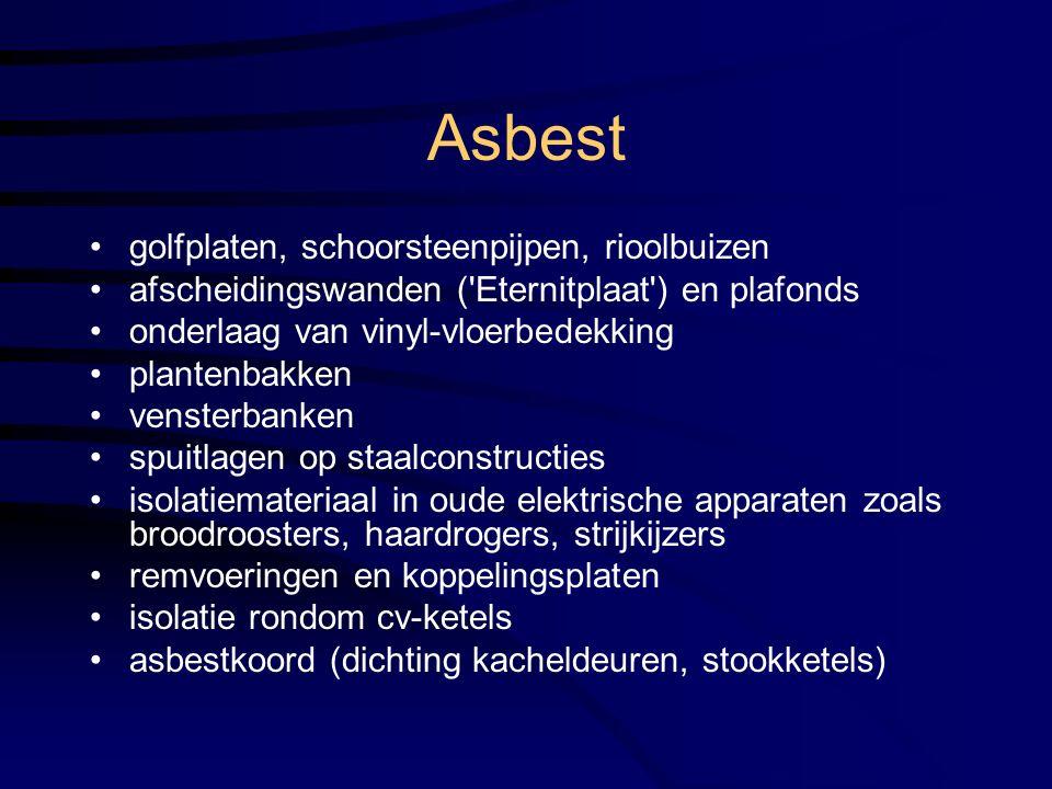 Asbest golfplaten, schoorsteenpijpen, rioolbuizen