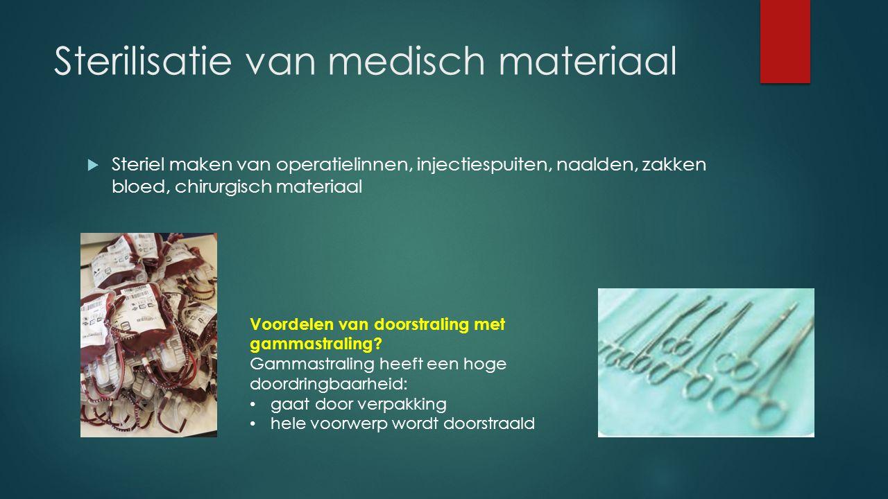 Sterilisatie van medisch materiaal