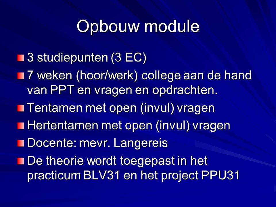 Opbouw module 3 studiepunten (3 EC)