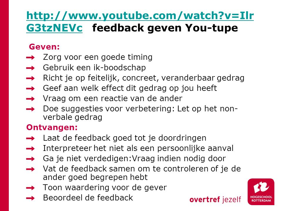 http://www.youtube.com/watch v=IlrG3tzNEVc feedback geven You-tupe
