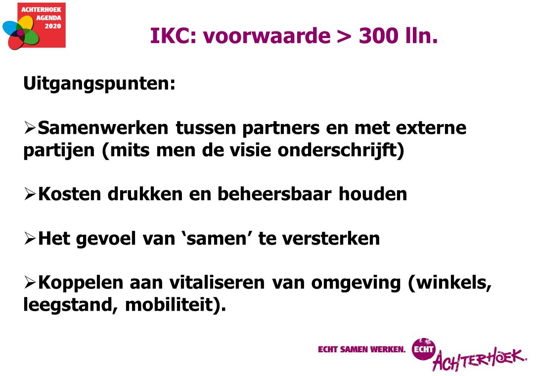 IKC: voorwaarde > 300 lln.