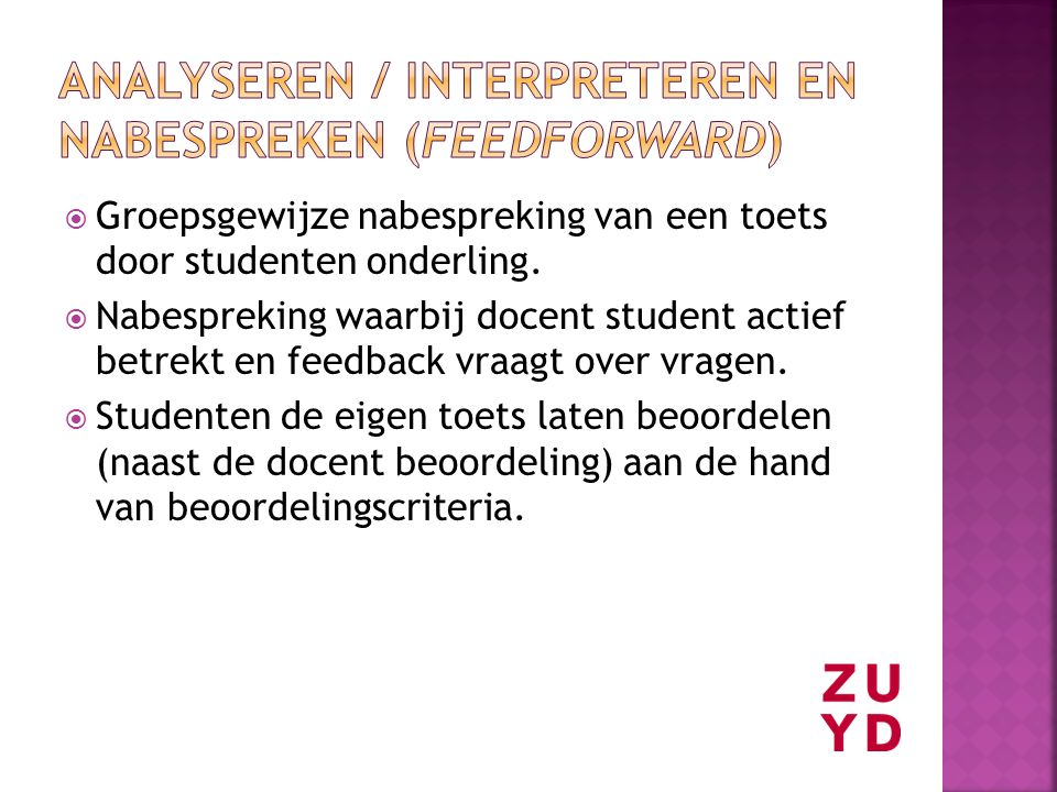 Analyseren / Interpreteren en nabespreken (feedforward)