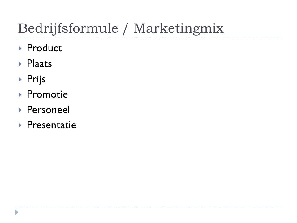 Bedrijfsformule / Marketingmix