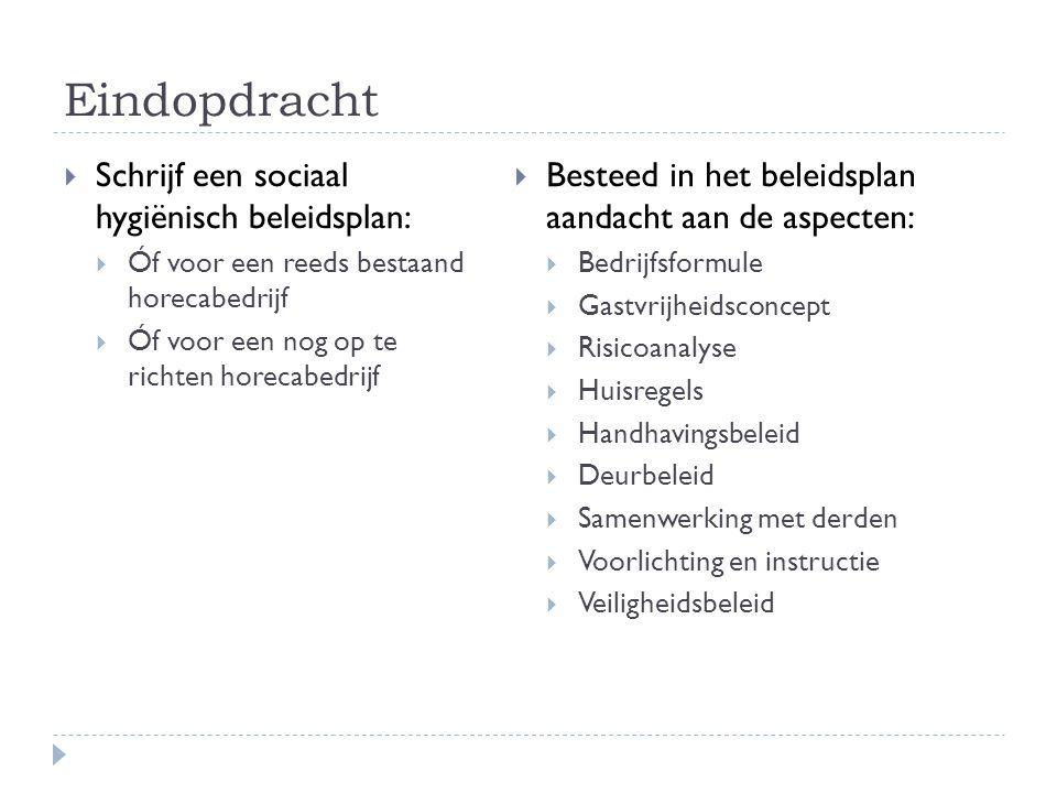 Eindopdracht Schrijf een sociaal hygiënisch beleidsplan: