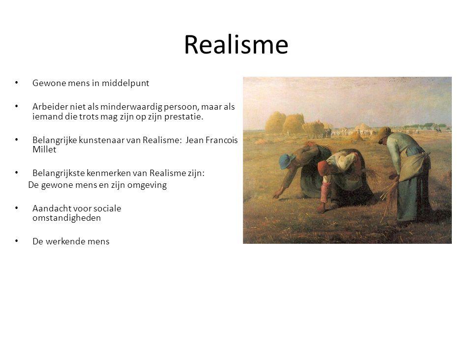 Realisme Gewone mens in middelpunt