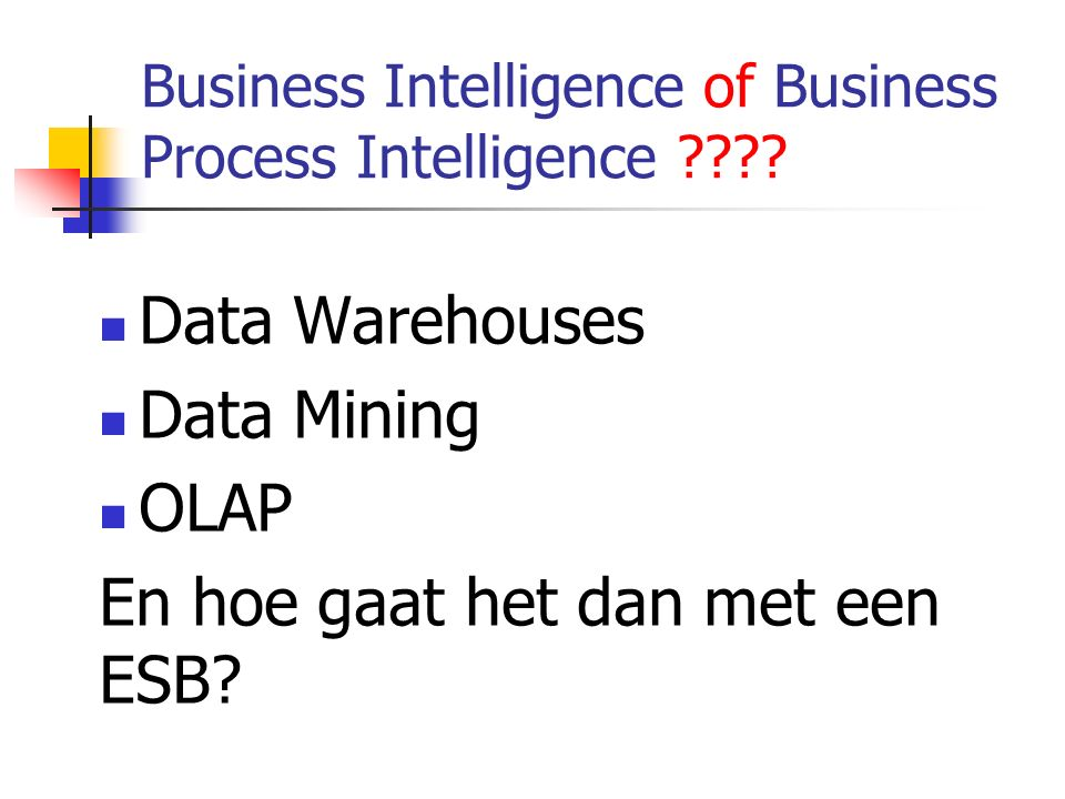 Business Intelligence of Business Process Intelligence